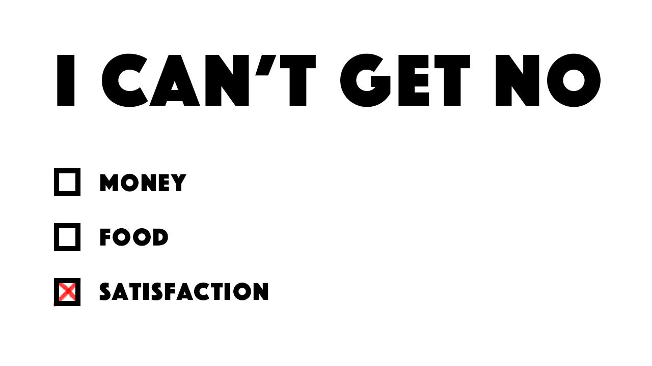 No-Satisfaction